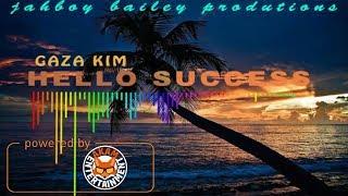 Gaza Kim - Hello Success - Febraury 2018
