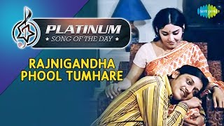 Platinum song of the day Rajnigandha Phool Tumhare रजनीगंधा फूल 31st January Lata Mangeshkar