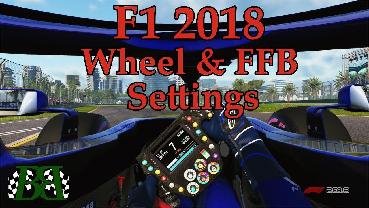 F1 2018 Steering Wheel and Force Feedback (FFB) Settings For Logitech Wheels