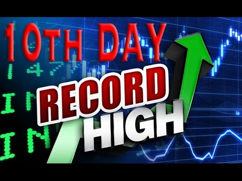 The Dow Hits Record High Yesterday Making It The 10th Straight Day