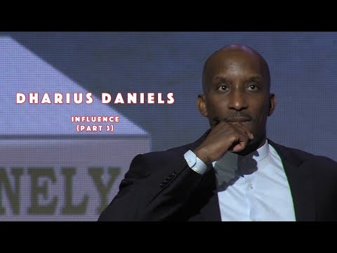 [Ed Young] - Influence (Part 3) - Dharius Daniels