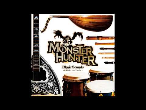 Monster Hunter Ethnic Sounds - 07 To One with Life