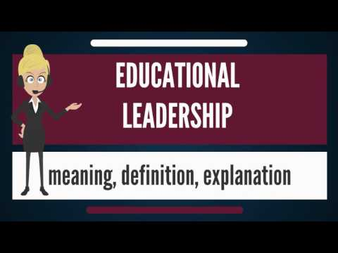 What is EDUCATIONAL LEADERSHIP? What does EDUCATIONAL LEADERSHIP mean?
