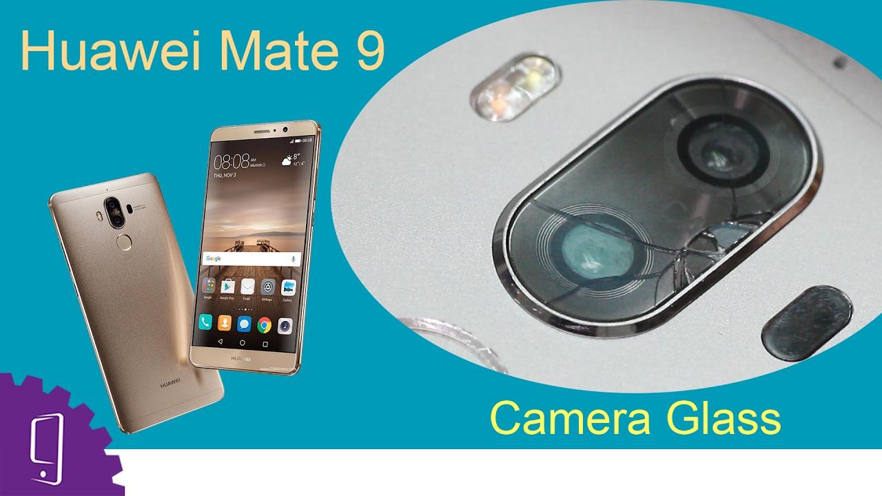 Huawei Mate 9 Camera Glass Repair Guide