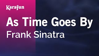 Karaoke As Time Goes By - Frank Sinatra *