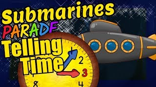 Submarines Teaching How to Tell Time on a Clock Educational Video for Kids
