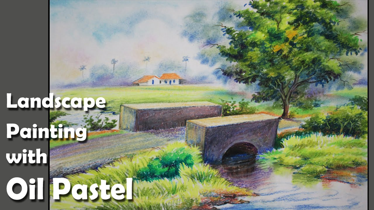 Landscape Paintng Tutorial | rubbing & blending Oil Pastel with ...