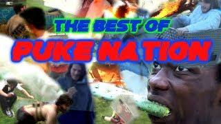 The BEST of Puke Nation