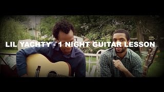 how to play lil yachty 1night on acoustic guitar our cover version out to jessie deguzman doe