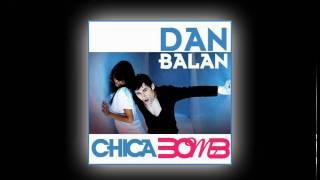 Dan Balan - Chika Bomb [NEW]