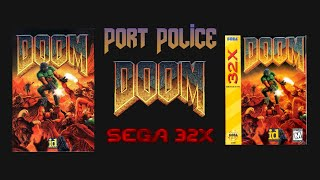 Port Police Ep. 0: Doom for Sega 32X