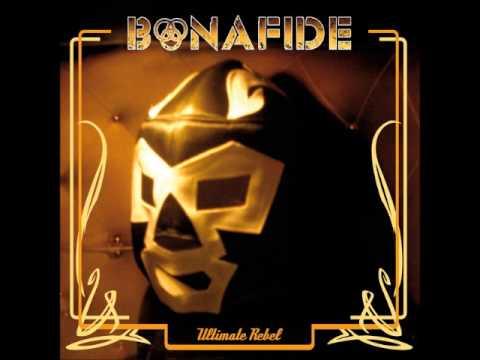 Bonafide  Rebel Machine