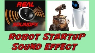Robot startup sound effect - electronic realsoundFX