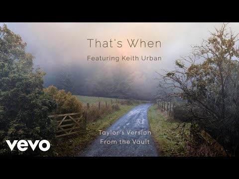 That's When (Taylor's Version) (From The Vault) (Lyric Video) - Taylor Swift
