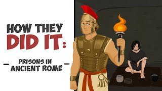 How They Did It  Prisons in Ancient Rome DOCUMENTARY