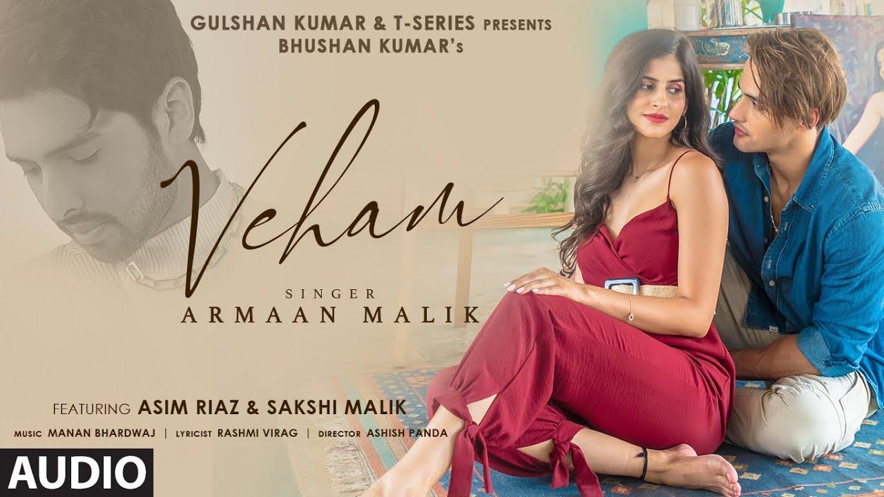 Download Veham Song: Armaan Malik (AUDIO) Asim Riaz, Sakshi Malik | Manan Bhardwaj |Rashmi V| Bhushan Kumar