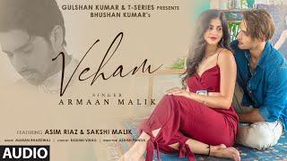 Veham Song: Armaan Malik (AUDIO) Asim Riaz, Sakshi Malik | Manan Bhardwaj |Rashmi V| Bhushan Kumar