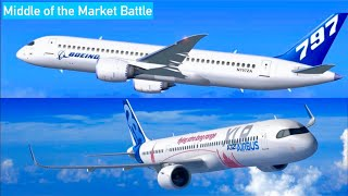 Boeing 797/NMA Vs A321XLR: Middle Of The Market Aircraft!