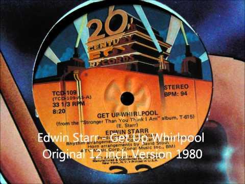 Edwin Starr - Get Up Whirlpool Original 12 inch Version 1980