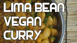 Lima Bean Curry Recipe - Vegan Butter Beans Indian Masala