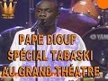 Download PAPE DIOUF- Grand Théatre- Lendemain Tabaski 2015 MP3 song and Music Video