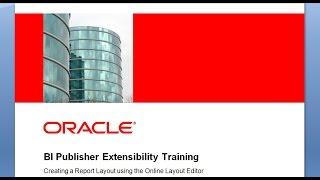 BI Publisher التمدد التدريب - إنشاء تقرير تخطيط على الانترنت باستخدام محرر تخطيط