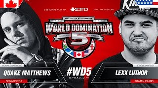 KOTD - Rap Battle - Quake Matthews vs Lexx Luthor | #WD5