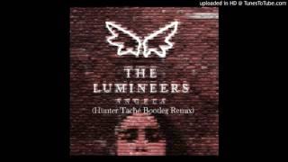 The Lumineers - Angela (Hunter Taché Bootleg Remix)