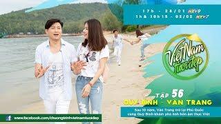 Sau 10 năm, Vân Trang trở lại Phú Quốc cùng Quý Bình khám phá linh hồn ẩm thực Việt