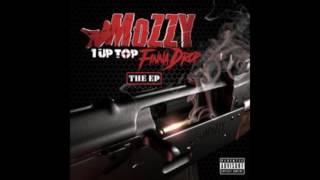 "Mozzy - ""1 Up Top Finna Drop"""