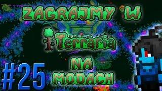 Zagrajmy w Terraria na Modach #25 - Zmodowana Ściana Mięcha [1.3.4.4]