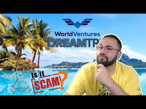 WorldVentures Dreamtrips Scam? Is it worth it?