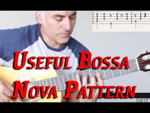 Latin Guitar Mastery: Useful Bossa Nova Am Pattern