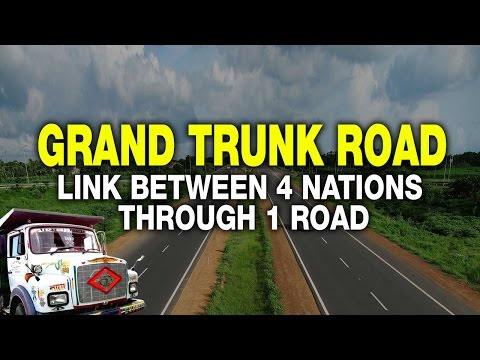 Grand Trunk Road – One Of Asia's Oldest & Longest Road | India Matters