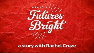 Making Futures Bright: A Story with Rachel Cruze
