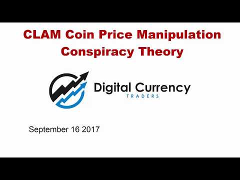 Trading my CryptoCurrency Conspiracy Theory in CLAM Coin