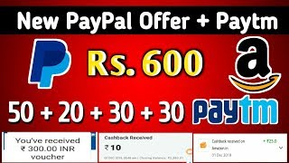 Hidden Offers - PayPal up to ₹600 Offers,Amazon Scan & Pay Bug,Paytm Earn up to ₹130 Cashback