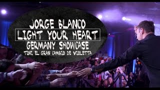 JORGE BLANCO  SHOWCASE // LIGHT YOUR HEART