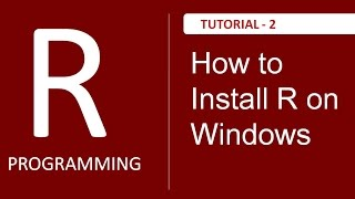 How to install R on Windows Operating System