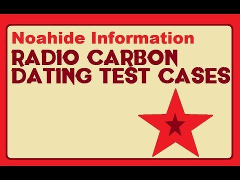 Radio Carbon Dating Test Cases - Noahide Information