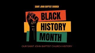 Black History 2021 - SJBC History
