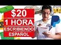Como GANAR $20 en UNA HORA Escribiendo Español 2020  Como GANAR DINERO en Internet Sin Invertir 2020