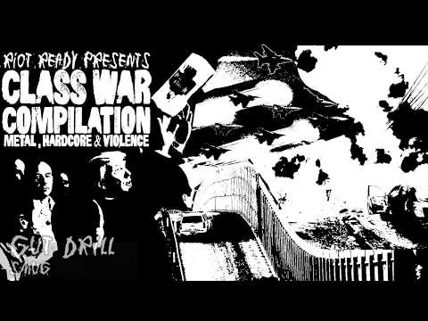 Riot Ready presents the Class War Compilation: Metal, Hardco