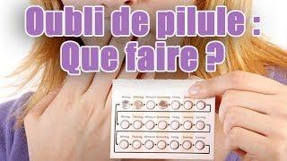 Contraception : Conseils en cas d'oubli de pilule