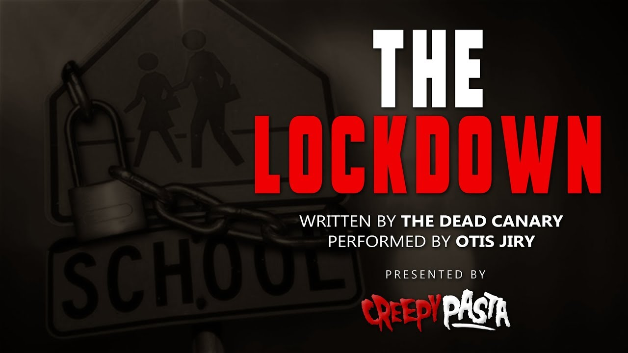 The Lockdown - Creepypasta