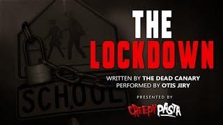 """The Lockdown"" Creepypasta - Scary School Lockdown Horror Story"