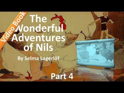 Part 4 - The Wonderful Adventures of Nils Audiobook by Selma Lagerlöf (34-43)