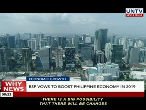 BSP vows to boost Philippine economy in 2019