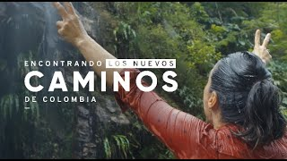Un viaje sin ruta y sin destino en búsqueda de los #NuevosCaminosColombia