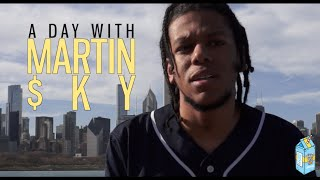 A Day With Martin $ky | Lyrical Lemonade Exclusive
